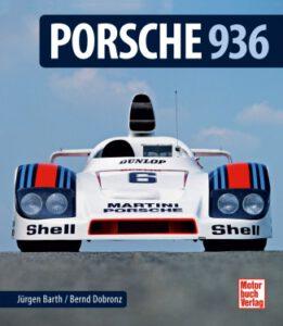 """""""Porsche 936"""" von Jürgen Barth und Bernd Dobronz: ein absolut fesselndes Stück Zeitgeschehen."""